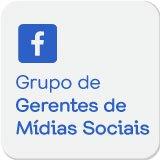 Facebook - Grupo de Gerentes de Mídias Sociais