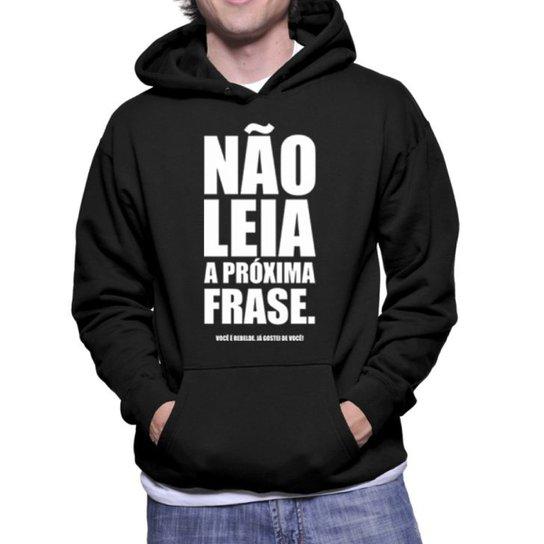Moletom Criativa Urbana Frases Engraçadas Não Leia - Preto - Compre ... e43cba40cb8