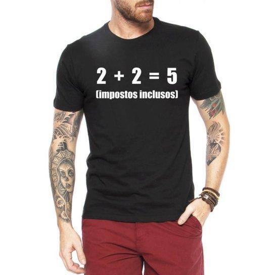 Camiseta Criativa Urbana Frases Engraçadas Impostos Nerd Geek - Preto 1ceaf4e0cc5