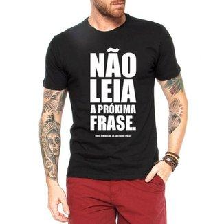 Camiseta Criativa Urbana Frases Engraçadas Não Leia a1d1be1b3b0
