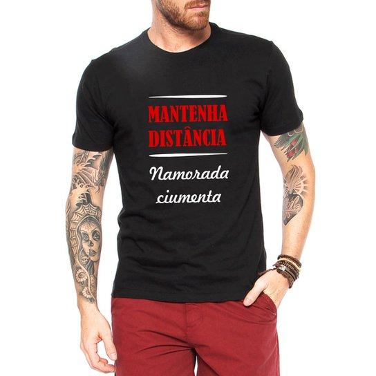Camiseta Criativa Urbana Namorada Ciumenta Frases Engraçadas Preto
