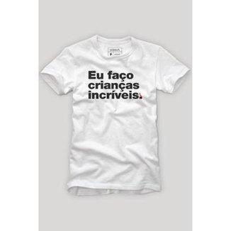 4641e69d0 Camiseta Faço Crianças Incríveis Reserva Masculina