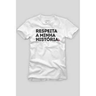 Camiseta Respeita A Minha História Reserva Masculina 5298043dd568c