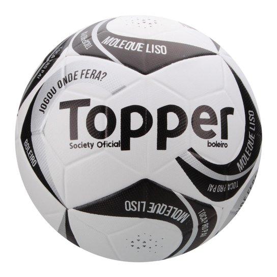 8705fab393 Bola Futebol Society Topper Boleiro - Branco - Compre Agora