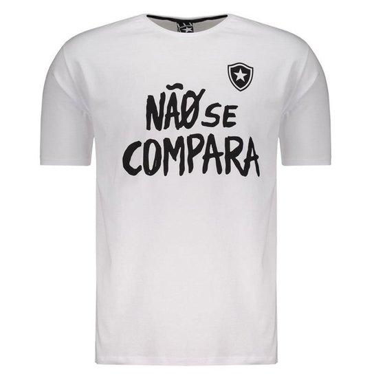 Camiseta Botafogo Não Se Compara Masculina - Branco - Compre Agora ... 7b6dc0acfd1a3