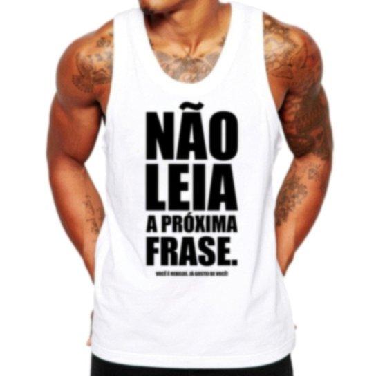 0c20a831b Camiseta Regata Criativa Urbana Frases Engraçadas Não Leia - Branco ...
