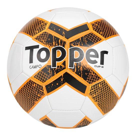 5c55ae4561 Bola Futebol Campo Topper Cup III - Branco+Laranja