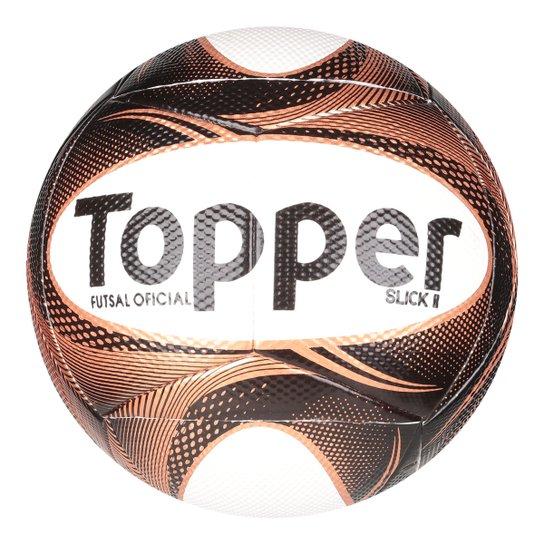 Bola Futsal Topper Slick II Exclusiva - Compre Agora  1a8d5b6f615ae