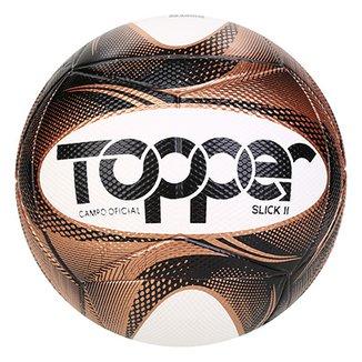 e9c5702b77 Bola Futebol Campo Slick II Topper Exclusiva