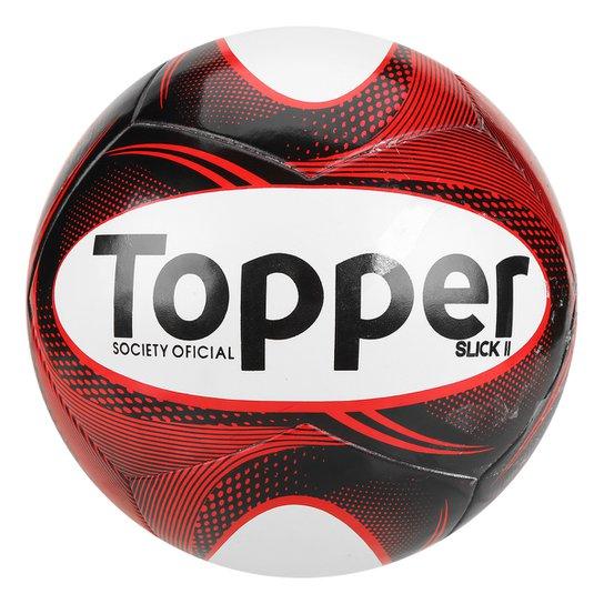 2b1814797b Bola Futebol Society Topper Slick II - Preto e Branco - Compre Agora ...