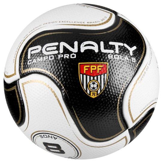 b9f5534727a97 Bola Futebol Campo Penalty 8 S11 Pro 6 FPF - Compre Agora