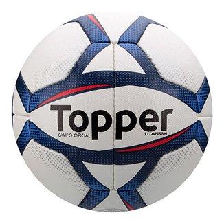 Bola Futebol Campo Topper Titanium 030bad7cb8507