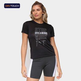 Camiseta Gonew Stop Dreaming Work For It Feminina