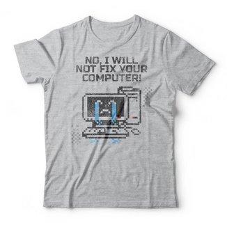 Camiseta Not Fix Your Computer