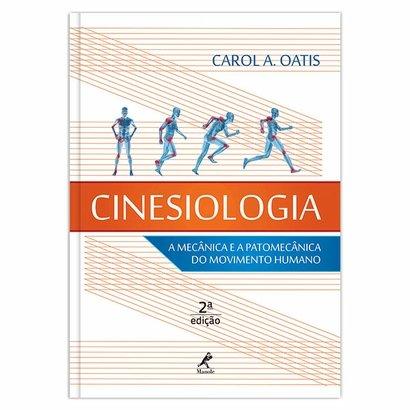 Cinesiologia: a mecânica e a patomecânica do movimento humano 2ª EDIÇ O - Unissex