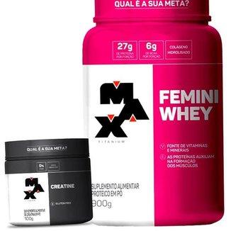 Combo Feminino Whey Protein com Colageno + Creatina - Max Titanium Mulheres Kit Wey