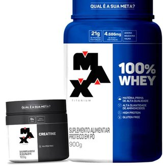 Combo Whey 100% Concentrado e Creatina - Max Titanium Kit Wey