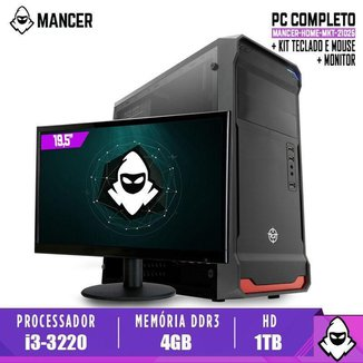 Computador Completo Mancer Intel i3-3220 4GB DDR3 HD 1TB 500W Monitor 19'5 Kit Teclado e Mouse