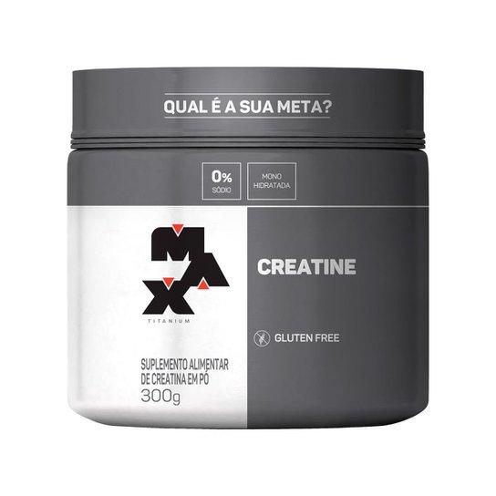Creatina 300g Max Titanium - Ganho de Massa Muscular -