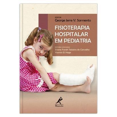 Fisioterapia hospitalar em pediatria 1ª Edição - Unissex
