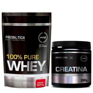 Kit 100% Pure Whey Refil 825g + Creatina 300g Probiótica