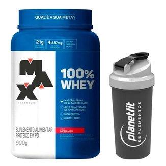 Kit 100% Whey 900g Max Titanium + Coqueteleira 600ml Planet Fit