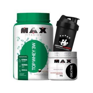Kit Top Protein Whey 3w 900g + Creatina 300g + Coqueteleira - Max Titanium