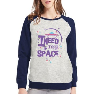 Moletom Raglan I Need My Space Feminino
