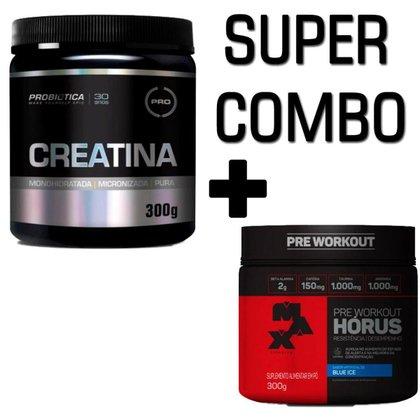Pré-Treino Horus Max Titanium 300g + Creatina Em Pó 300g Probiotica