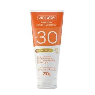 Protetor Solar FPS 30 Corpo e Rosto Karité Vitamina-E 200g Vini Lady