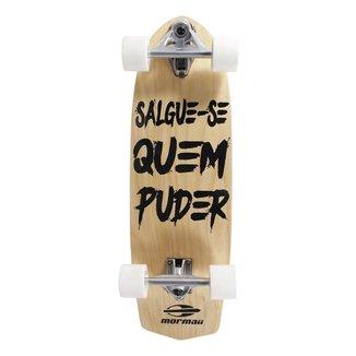 Skate Swingboard Salgue-Se Quem Puder Mormaii