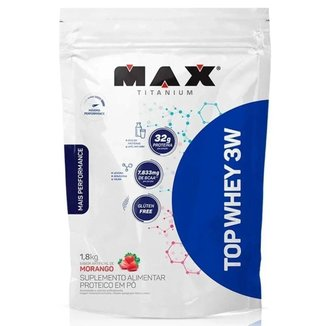 Top Whey 3W + Performance - 1,8kg (Refil) - Morango - Max Titanium
