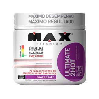 Ultimate 2Hot 360 g - Max Titanium