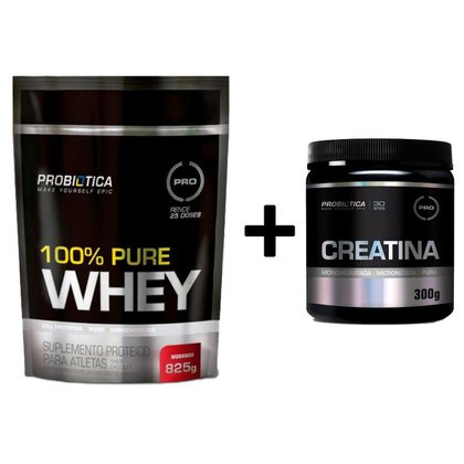 Whey 100% Puro 825g Refil + Creatina Em Pó 300g Probiotica