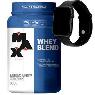 Whey Protein Blend 900g - Max Titanium + Relogio Digital