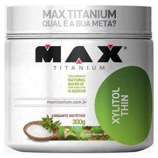 Xylitol Thin - Max Titanium