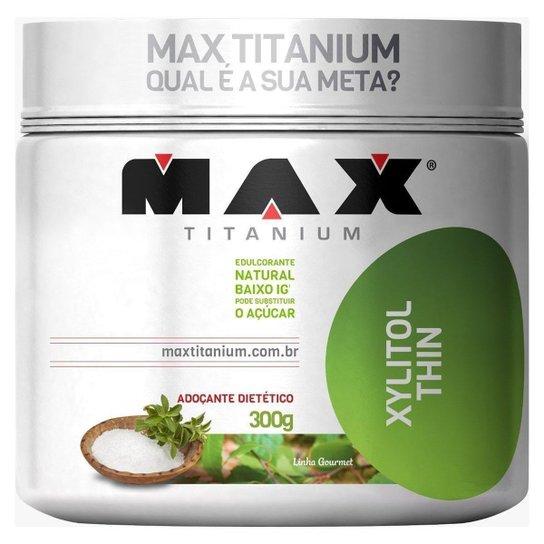 Xylitol Thin - Max Titanium -